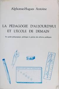 image of La Pedagogie D'aujourd'hui Et L'ecole De Demain