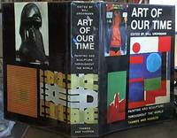 image of Art of Our Time;  Painting & Sculpture throughout the World
