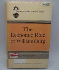 The Economic Role of Williamsburg