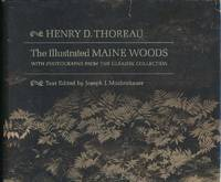 The Illustrated Main Woods with Photographs from the Gleason Collection