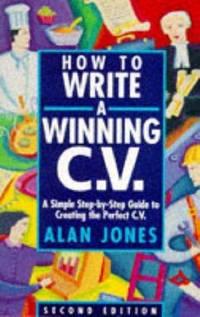 How to Write a Winning CV (Arrow business books)