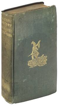 History of the Early Settlement and Indian Wars of Western Virginia; Embracing an Account of the Various Expeditions in the West, Previous to 1795