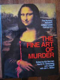 The Fine Art of Murder: The Mystery Reader's Indeispensable Companion
