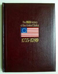 The Life History of the United States: 1775-1789