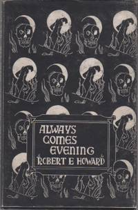ALWAYS COMES EVENING [INSCRIBED]