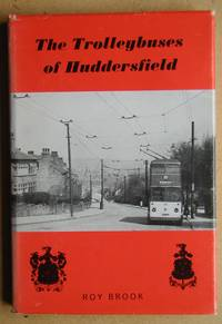The Trolleybuses of Huddersfield.