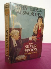 The Silver Spoon (From The Forsythe Saga). [The Novel Library No. 185]