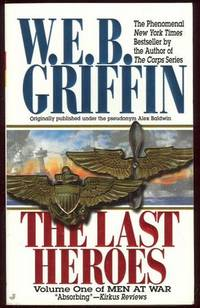 LAST HEROES, Griffin, W. E. B.
