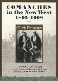 Comanches in the New West, 1895–1908: Historic Photographs