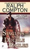image of Sixguns And Double Eagles (Sundown Riders (Paperback))