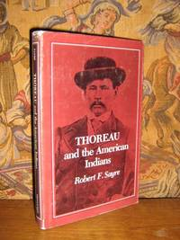 Thoreau and the American Indians by  Robert F Sayre - 1st Edition - 1977 - from Brass DolphinBooks and Biblio.com
