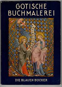 Deutsche Buchmalerei der Gotik by  Albert Boeckler  - Paperback  - 1959  - from Leopolis (SKU: 005967)