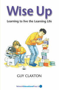 image of Wise Up: Learning to Live the Learning Life