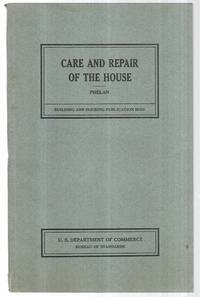 Care and Repair of the House Including Minor Repairs