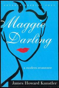 Maggie Darling: A Modern Romance by  James Howard Kunstler - Paperback - 2004 - from Bookmarc's and Biblio.com