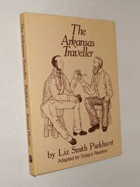 The Arkansas Traveller: Adapted for Today's Readers