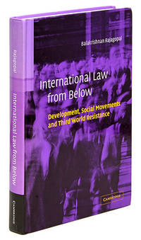 International Law from Below: Development, Social Movements and Third