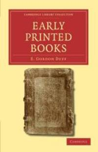 image of Early Printed Books (Cambridge Library Collection - History of Printing, Publishing and Libraries)