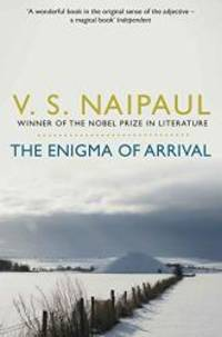 image of Enigma of Arrival: A Novel in Five Sections