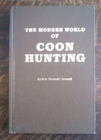 image of The Modern World of Coon Hunting