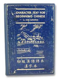 Character Text for Beginning Chinese