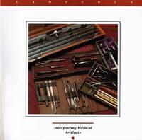 Caduceus: a Humanities Journal for Medicine and Health - Autumn 1993 Vol  IX No 2 Interpreting Medical Artifacts (Cover)