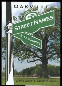 OAKVILLE STREET NAMES & LANDMARKS.