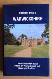 The King's England: Warwickshire. Shakespeare's Country.
