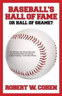 Baseball\'s Hall of Fame-or Hall of Shame?