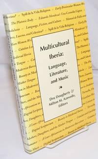 image of Multicultural Iberia: Language, Literature, and Music