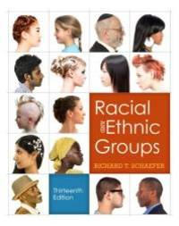 Racial and Ethnic Groups Plus NEW MySocLab with eText    Access Card Package 13th Edition