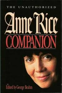 image of The Unauthorized Anne Rice Companion