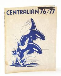 Centralian 76 / 77 (1976 / 1977): Student Yearbook of Central Junior Secondary School, Victoria, B.C.