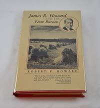 James R. Howard and the Farm Bureau