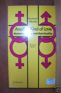 ANOTHER KIND OF LOVE Homosexuality and Spirituality