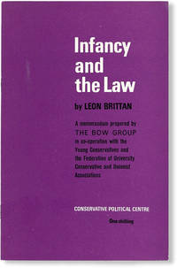 image of Infancy and the Law. A memorandum prepared by The Bow Group in co-operation with the Young Conservativesw and the Federation of University Conservative and Unionist Associations