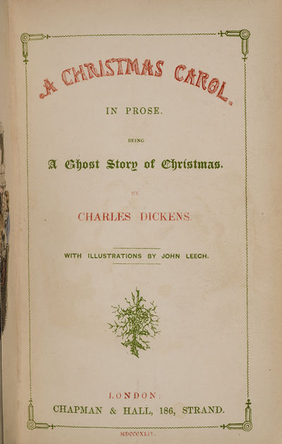 London: Chapman & Hall, 1844. A Fine Association Copy of Charles Dickens's Most Famous Christmas Boo...