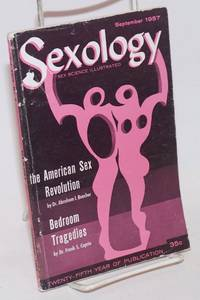 Sexology: sex science illustrated vol. 24, #2, September 1957; The American Sex Revolution by  editor  Hugo - First Edition - 1957 - from Bolerium Books Inc., ABAA/ILAB and Biblio.com