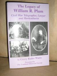 The Legacy of William R. Plum