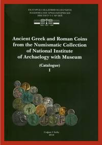 Ancient Greek and Roman Coins from the Numismatic Collection of National Institute of Archaelogy...