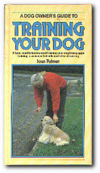 A Dog Owners Guide to Training Your Dog