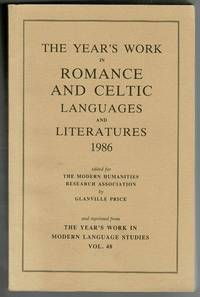 image of The Year's Work in Romance and Celtic Languages and Literatures 1986 Reprinted from the Year's Work in Modern Language Studies Vol. 48