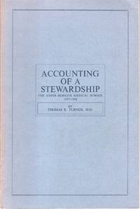 Accounting of a Stewardship: The Johns Hopkins Medical School 1957 - 1968