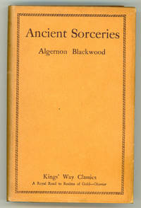 ANCIENT SORCERIES AND OTHER TALES