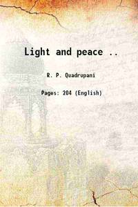 Light and peace .. 1907 [Hardcover]