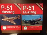 P-51 Mustang in Detail & Scale: Part 1 Prototype through P-51C. Part 2. P-51D Through F-82H.
