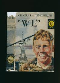 We [Great Adventure Library Series] by Lindbergh, Charles A - 1950