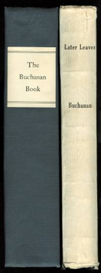 image of THE BUCHANAN BOOK:  THE LIFE OF ALEXANDER BUCHANAN, Q.C., OF MONTREAL, FOLLOWED BY AN ACCOUNT OF THE FAMILY BUCHANAN.  PLUS:  LATER LEAVES OF THE BUCHANAN BOOK.  2 VOLUMES.