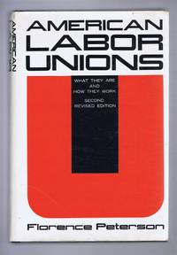 American Labor Unions, What They are and How They Work