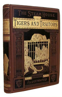 The Steam House. (Part II.) Tigers and Traitors
